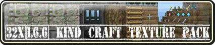 Kind Craft Texture Pack [32x][1.8]