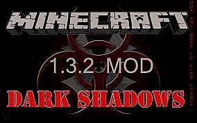 Dark Shadow Mod (1.3.2) - Моды для minecraft