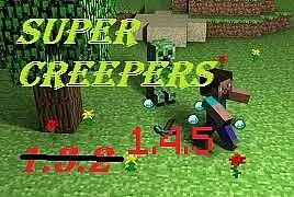 Super Creepers (1.4.7) - ���� ��� minecraft
