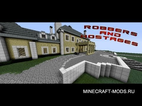 Robbers And Hostages (�����) - ����� ��� minecraft