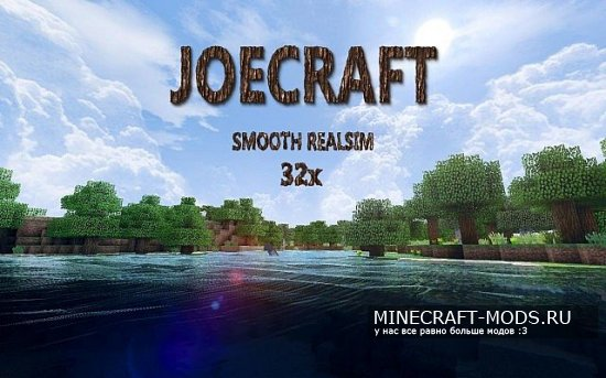 JoeCraft Smooth Realism [32x][1.8.8]