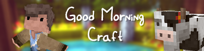 Good Morning Craft (16x)(1.4.5) - Текстуры для minecraft