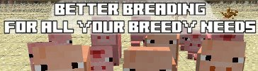 Better Breeding Mod (1.5.2) - Моды для minecraft
