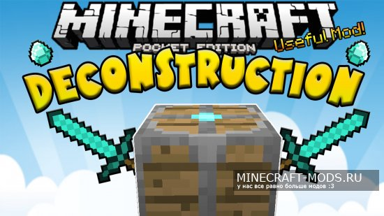 Deconstruction Mod 0.11.1 (MCPE)