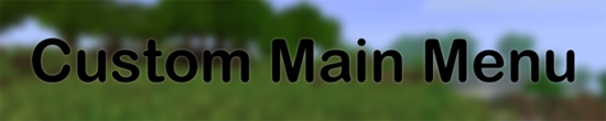 Custom Main Menu [1.8.8]