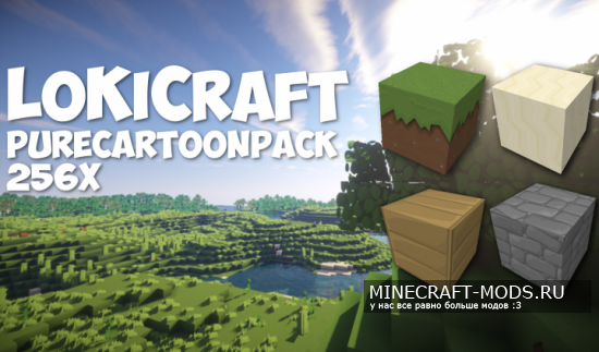 LoKiCraft PureCartoon [256x][1.8.9]